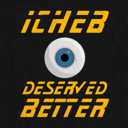 Icheb Deserved Better