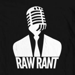 Raw Rant - Mic