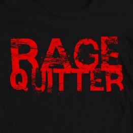 Rage Quitter