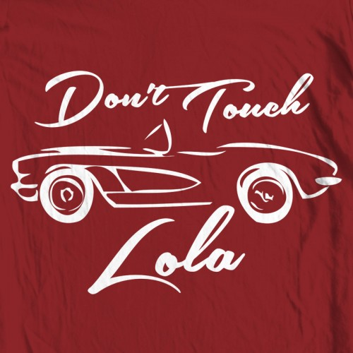 Don't Touch Lola