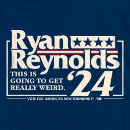 Ryan Reynolds for Prez