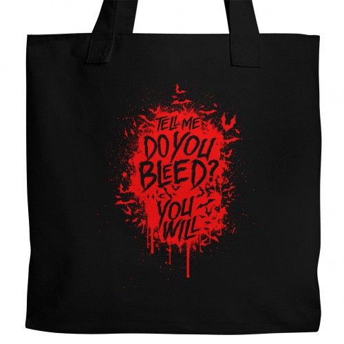 Do You Bleed? Tote
