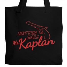 Better Call Mr. Kaplan Tote