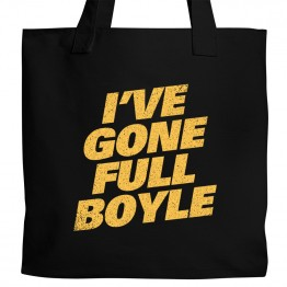 Gone Full Boyle Tote