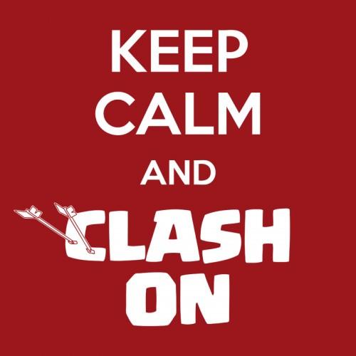 Keep Calm And Clash On