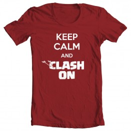 Keep Calm And Clash On