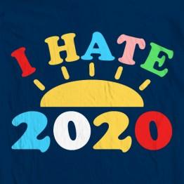 I Hate 2020