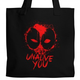 """I'll Unalive You"" Tote"