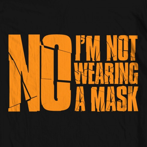 Not Wearing a Mask