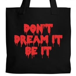 Don't Dream It Tote