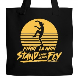 Stand Then Fly Tote