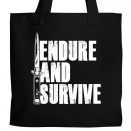 Endure and Survive Tote