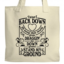 Won't Back Down Tote
