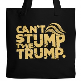 Can't Stump the Trump Tote