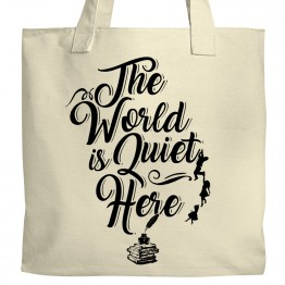 World is Quiet Here Tote