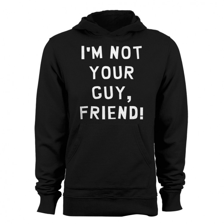 i m not your guy