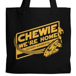 Chewie, We're Home Tote