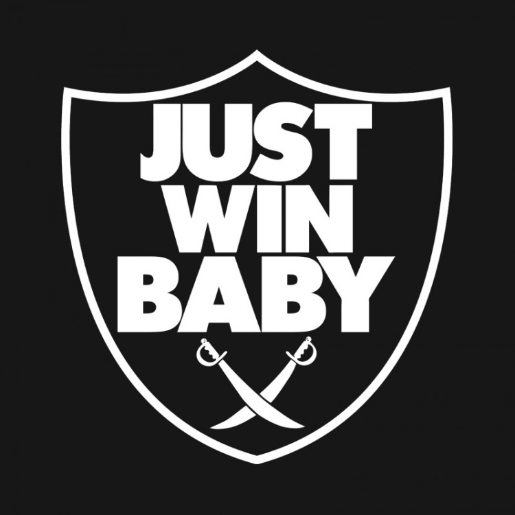 Raiders Just Win Baby