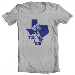 Texas Til I Die