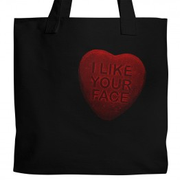 I Like Your Face Tote