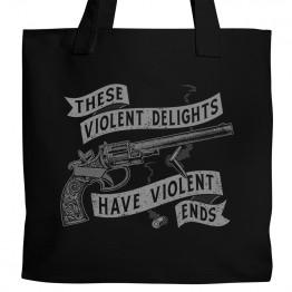 Violent Delights Tote