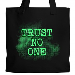 Trust No One Tote