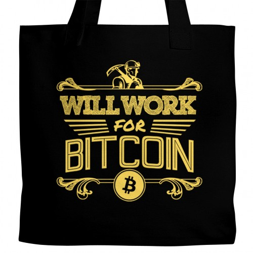 Will Work for Bitcoin Tote