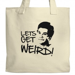 Let's Get Weird Tote