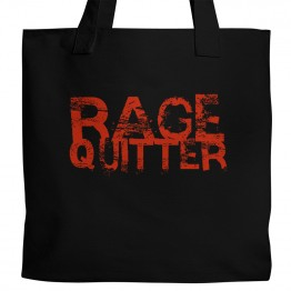 Rage Quitter Tote