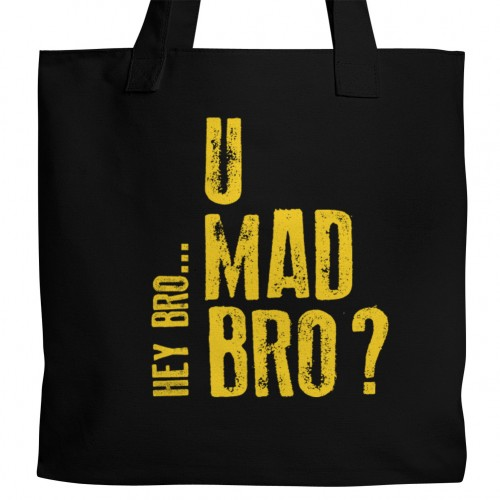 U Mad Bro Tote