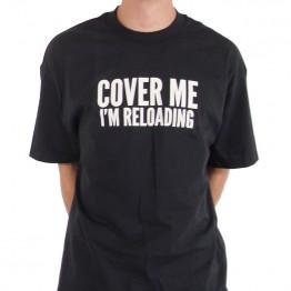 Cover Me, I'm Reloading